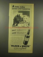 1944 Black & White Scotch Ad - A Little Today