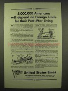 1944 United States Lines Ad - Foreign Trade Post-War