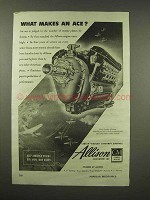 1944 GM Allison Engine Ad - What Makes an Ace?