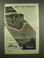 1944 GM Allison Engine Ad - Today and Tomorrow