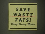1944 WWII Save Waste Fats Ad - Bring Victory Nearer