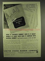 1943 United States Rubber Ad - What is Synthetic?