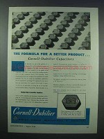 1943 Cornell-Dubilier Capacitors Ad - A Better Product