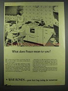 1943 WWII War Bonds Ad - What Does Peace Mean to You