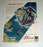 1944 WWII Allison Aircraft Engine Ad - Makes An Ace
