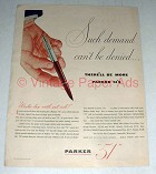 1945 Parker 51 Pen Ad - Demand Can't Be Denied!