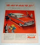 1956 Nash Ambassador Special Car Ad - Too Hot to Hold