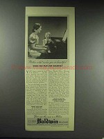 1937 Baldwin Piano Ad - What Makes You so Beautiful
