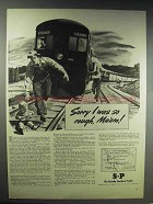 1944 Southern Pacific Railroad Ad - Sorry I Was Rough