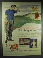 1948 Hanes Underwear Ad - Is This The Way You Mean?