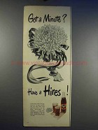 1950 Hires Root Beer Soda Ad - Got a Minute?