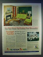 1951 Pittsburgh Paints Ad - Give Home New Personality
