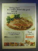 1966 Banquet Frozen Foods Ad - Turkey Dinner This Good