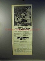 1967 Evinrude Outboard Motor Ad - Don't Try This