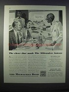 1946 The Milwaukee Road Ad - Cheer Made Famous