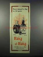 1943 Haig & Haig Scotch Ad - Never Missed a Day