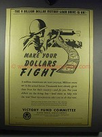 1942 Victory Fund Committee Ad - Make Dollars Fight