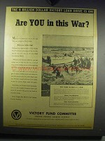 1942 Victory Fund Committee Ad - Are You in This War?