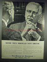 1938 The House of of Seagram Ad - Some Should Not Drink