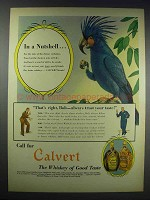 1938 Calvert Whiskey Ad - Cockatoo - In a Nutshell