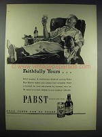 1938 Pabst Blue Ribbon Beer Ad - Faithfully Yours