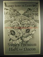 1914 Swift's Premium Ham and Bacon Ad - On Easter Morn