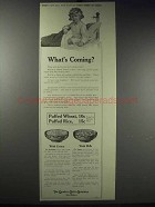 1913 Quaker Puffed Wheat & Rice Ad - What's Coming?