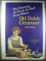 1913 Old Dutch Cleanser Ad - As Good As Half Done