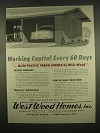 1954 West Wood Homes, Inc. Ad - Working Capital