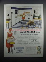1954 Republic Steel Kitchens Ad - Most for My Money