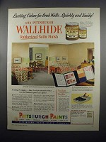 1953 Pittsburgh Paints Wallhide Satin Finish Ad