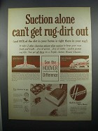 1953 Hoover Vacuum Cleaner Ad - Suction Alone Can't
