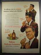 1952 Calvert Reserve Whiskey Ad - Will Pay to Compare