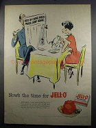 1952 Jell-O Gelatin Ad - Now's the Time for Jell-O