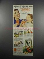 1949 V-8 Vegetable Juice Ad - Heavenly Days Are Mine