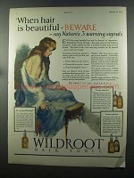 1925 Wildroot Hair Tonic Ad - When Hair is Beautiful