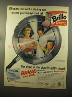 1959 Brillo Soap Pads Ad - You Want a Shining Pan