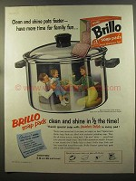 1959 Brillo Soap Pads Ad - Clean and Shine Pots Faster