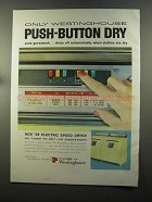 1958 Westinghouse Electric Speed Dryer Ad - Push-Button