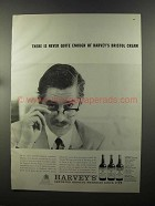 1958 Harvey's Bristol Sherries Ad - Never Enough