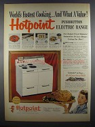 1955 Hotpoint Pushbutton Electric Range Ad - Fastest