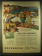 1946 Greyhound Buses Ad - Only by highway you'll find America so thrilling