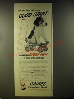 1946 Gaines Dog Food Ad - To get him off to a good start