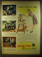 1946 Wear-Ever Aluminum Utensils Ad - Lucky? That's us, Baby