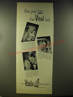 1946 Vitalis Hair Tonic Ad - Give your hair that Vital look