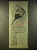 1946 Hinds Cream Ad - He's helpless in your hands with the new Hinds