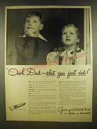 1945 Ipana Toothpaste Ad - Oooh Dad - what you just did!