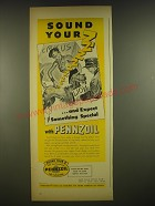 1945 Pennzoil Oil Ad - Sound Your  ..and expect something special with Pennzoil