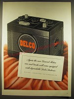 1945 Delco Batteries Ad - Again the new General Motors cars and trucks
