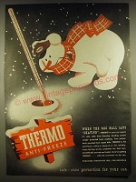 1945 Thermo Anti-Freeze Ad - When the red ball says skating